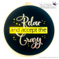 "Preview: Freebie ""Relax and accept the Crazy"""