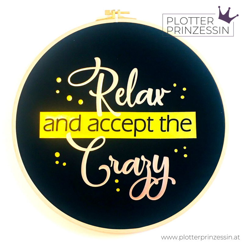 "Freebie ""Relax and accept the Crazy"""